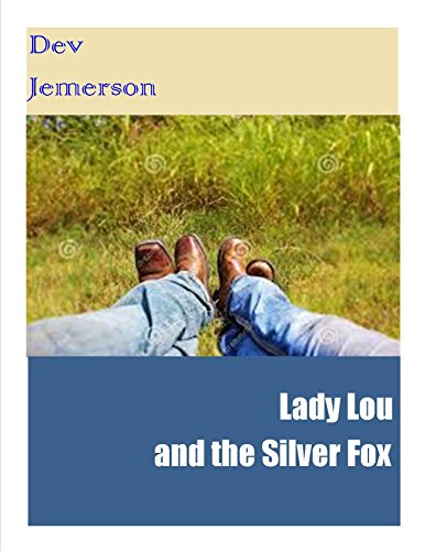 Lady Lou and the Silver Fox (English Edition)