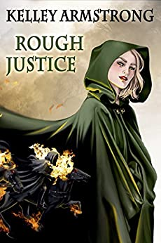 Rough Justice by [Armstrong, Kelley ]