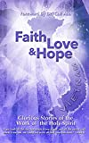 FAITH LOVE HOPE Vietnam: Glorious Stories of the Work of the Holy Spirit