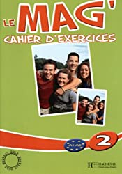 Le Mag: Cahier D'Exercices 2