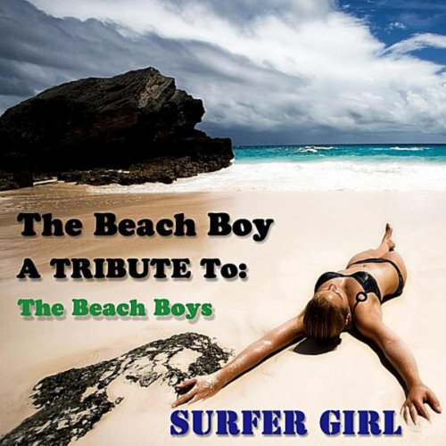 Surfer Girl - Tribute to the Beach Boys