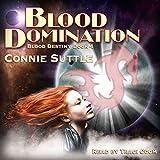 Blood Domination: Blood Destiny, Book 4