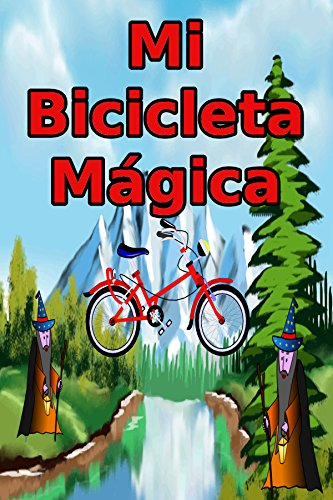 Mi Bicicleta Mágica: Un libro divertido para los niños
