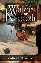 By the Waters of Kadesh (Journey to Canaan Book 2) (English Edition)