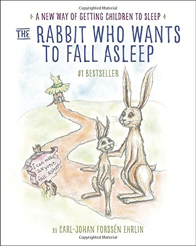 The Rabbit Who Wants To Go To Sleep