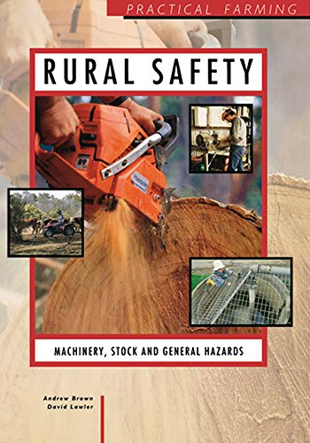 rural-safety-machinery-stock-and-general-hazards-practical-farming