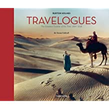 Burton Holmes Travelogues: The Greatest Traveler of His Time (Photo Books)