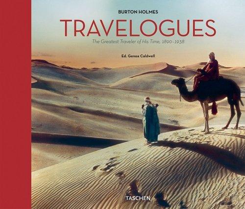 Travelogues. The greatest traveler of his time 1892-1952. Ediz. illustrata (Fotografia) por Burton Holmes
