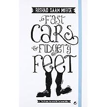 Fast Cars and Fidgety Feet