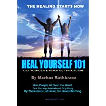 Heal Yourself 101 (English Edition)