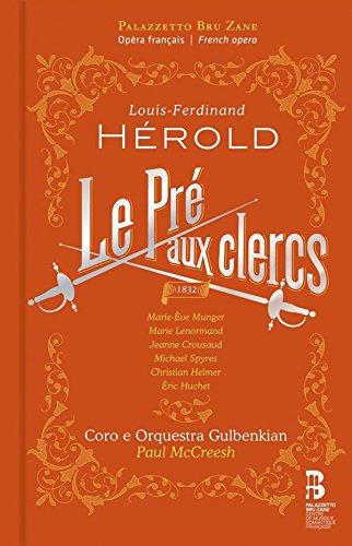 Le Pré aux clercs, Opéra-comique en trois actes