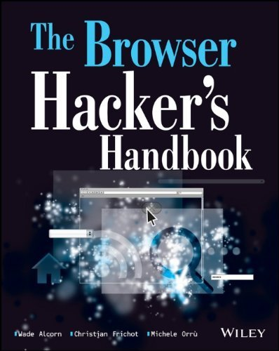 The Browser Hacker's Handbook by Wade Alcorn (8-Apr-2014) Paperback
