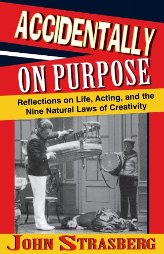Accidentally on purpose livre sur la musique: Reflections on Life, Acting and the Nine Natural Laws of Creativity