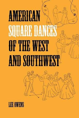 American Square Dances of the West and Southwest por Lee Owens