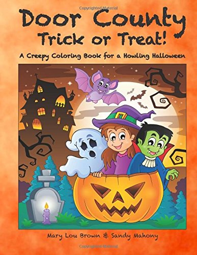 Treat! A Creepy Coloring Book for a Howling Halloween (Halloween Wisconsin)