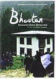 Bhoutan (DVD) naissance d'une democratie