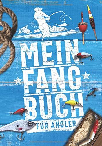 Mein Fangbuch für Angler: Notizbuch zum Angeln auf Hecht, Zander, Barsch, Karpfen, Forelle für Länge, Fotos, fische, Angelköder uvm. • 17,6 x 25 cm • DIN B5 • 110 Seiten