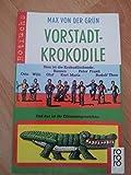 Vorstadt Krokodile