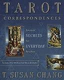 Tarot Correspondences: Ancient Secrets for Everyday Readers
