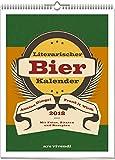 Literarischer Bier-Kalender 2018: vierfarbiger Wochenwandkalender. Format 24 x 30 cm