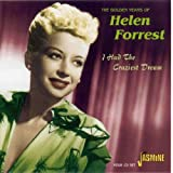 The Golden Years of Helen Forrest - I Had the Craziest Dream