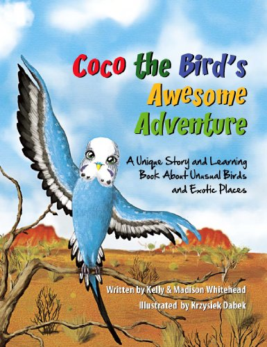 Coco the Bird's Awesome Adventure: A Unique Story and Learning Book About Unusual Birds and Exotic Places (English Edition)