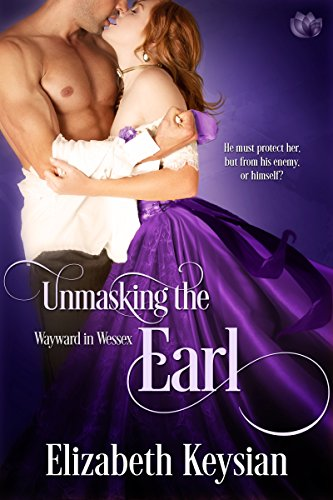Book cover image for Unmasking the Earl (Wayward in Wessex Book 2)