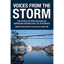 Voices from the Storm: The People of New Orleans on Hurricane Katrina and Its Aftermath (Voice of Witness) (2006-10-18)