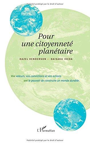 Pour une citoyenneté planétaire : Vos valeurs, vos convictions et vos actions ont le pouvoir de construire un monde durable