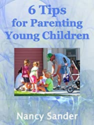 6 Tips for Parenting Young Children (Sussceesul Parenting Solutions Book 2) (English Edition)