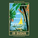 Im Sudan: Im Lande des Mahdi 3 -