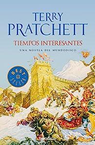 Tiempos Interesantes par Terry Pratchett