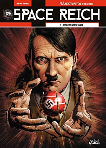 Wunderwaffen présente Space Reich 04 par D. Nolane, Richard,DIGIKORE Studios,Marko Nikolic