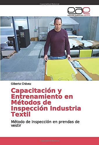 Capacitación y Entrenamiento en Métodos de Inspección Industria Textil: Método de Inspección en prendas de vestir (Prendas De Vestir)
