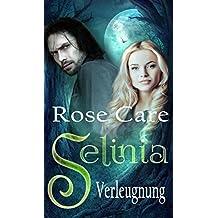 Selinia - Verleugnung: ( Selinia, Band 3 )