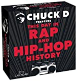 Chuck D Presents This Day in Rap and Hip-Hop History 2019 Day-to-Day Calendar