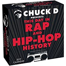 Chuck D Presents This Day in Rap and Hip Hop History 2019 Calendar