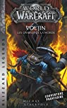 World of warcraft Vol'jin: Les ombres de la Horde! par Stackpole