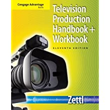 Cengage Advantage Books: Television Production Handbook (with Workbook) by Herbert Zettl (2011-01-01)
