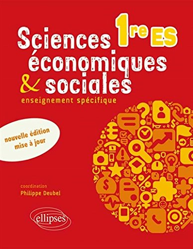 Sciences Économiques & Sociales Enseignement Spécifique Première ES