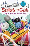 Splat the Cat: Up in the