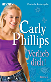 Verlieb dich!: Roman (The Bachelor Blogs 2)