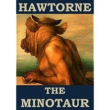 The Minotaur (Annotated) (English Edition)