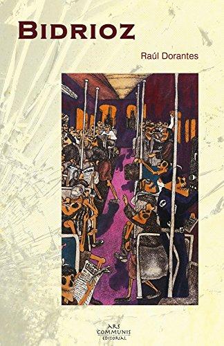 Bidrioz (Coleccion Riolago) por Raúl Dorantes