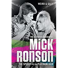 Mick Ronson - The Spider with the Platinum Hair