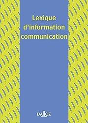 Lexique d'information-communication - 1ère éd.: Lexiques