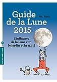 GUIDE DE LA LUNE 2015