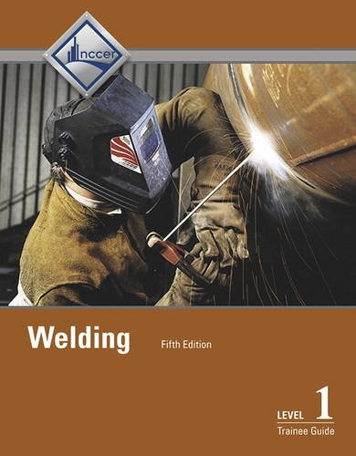 Welding Level 1 Trainee Guide -- Hardcover
