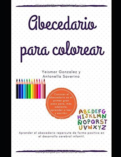 ABECEDARIO PARA COLOREAR: Imágenes del abecedario que ayudan al desarrollo cerebral infantil...