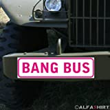 * Magnetschild - Bang bus Pussy Wagon Fuck Truck Junggesellenabschied Hochzeit Porno Erotik Fahrzeug #A327